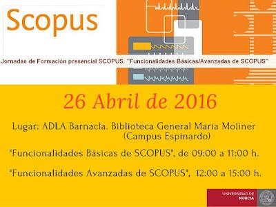 """Jornadas de Formación presencial SCOPUS. """"Funcionalidades Básicas/Avanzadas de SCOPUS"""""""