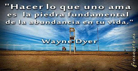 Frases Motivadoras De Wayne Dyer Frases Frasearte