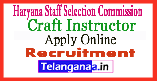 HSSC Craft Instructor Recruitment 2017 Apply Online