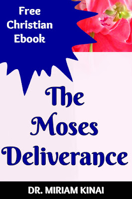 Free Christian Ebooks: The Moses Deliverance