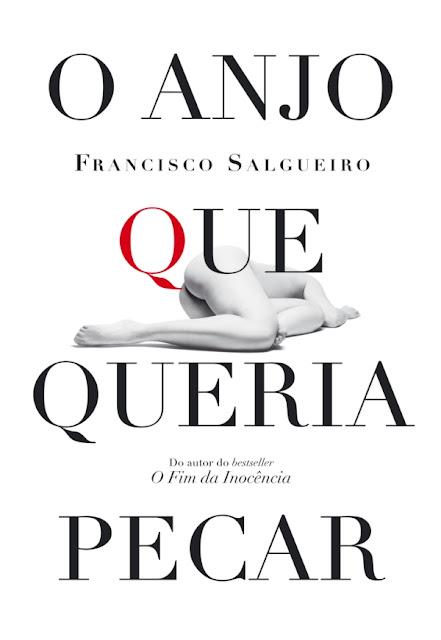 O Anjo que Queria Pecar - Francisco Salgueiro