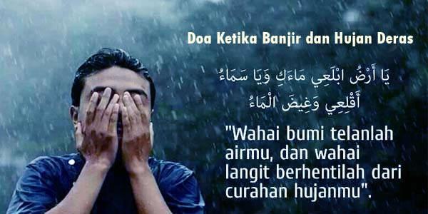 Doa agar Hujan Berhenti Saat itu Juga dan Berpindah ke Tempat Lain