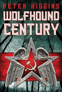 Guest Blog by Peter Higgins, author of Wolfhound Century - February 26, 2013