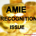 AMIE Recognition Issue Update: Present Status and My Personal Analysis
