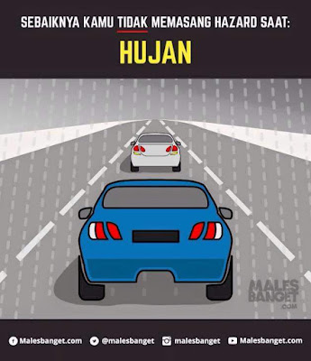 Jangan nyalakan lampu hazard saat hujan/berkabut