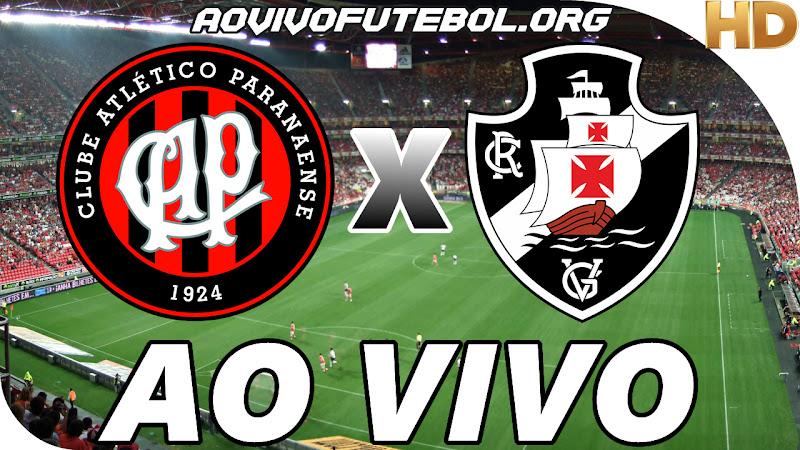 Assistir Atlético Paranaense x Vasco Ao Vivo