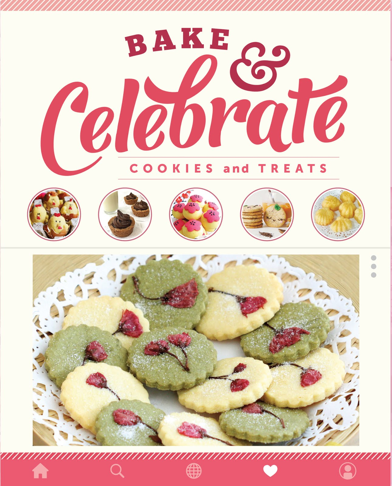 Bake & Celebrate: Cookies and Treats