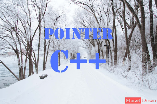 Pointer pada C++, Lengkap Contoh Program dan Pembahasan