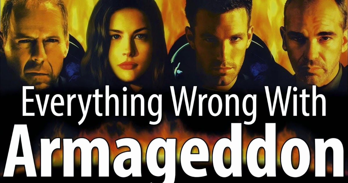 Everything Wrong With ARMAGEDDON in 14 Minutes or Less ...