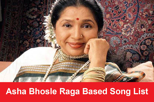 Asha Bhosle Raga Based Song List