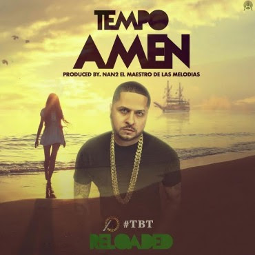 Tempo - Amen (Reloaded)