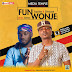 F! MUSIC: Toqxlion ft. Slimcase - Fun Wonje (Prod. by Antras)| @6oshoENT_Radio