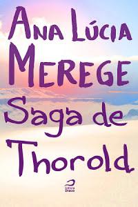 Saga de Thorold - Ana Lúcia