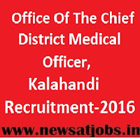 office+of+the+district+medical+officer+kalahandi+recruitment+2016