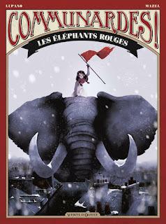 Communardes Tome 2 - Les éléphants rouges chez Vents d'ouest