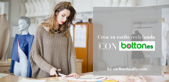 Crea tu estilo reciclando con Mercería Botton, una tienda online española con muchos años de experiencia donde encontrarás todo lo que necesitas.