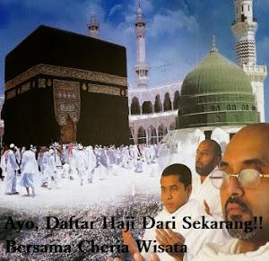 Ayo, Daftar Haji Dari Sekarang Bersama Cheria