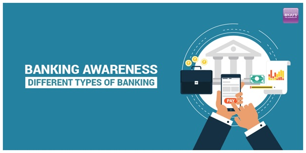Banking Awareness: Different Types of Banking, Letsupdate