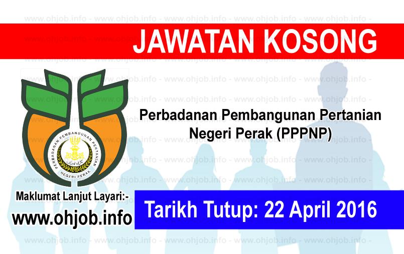 Jawatan Kerja Kosong Perbadanan Pembangunan Pertanian Negeri Perak (PPPNP) logo www.ohjob.info april 2016