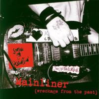 [1995] - Mainliner - Wreckage From The Past