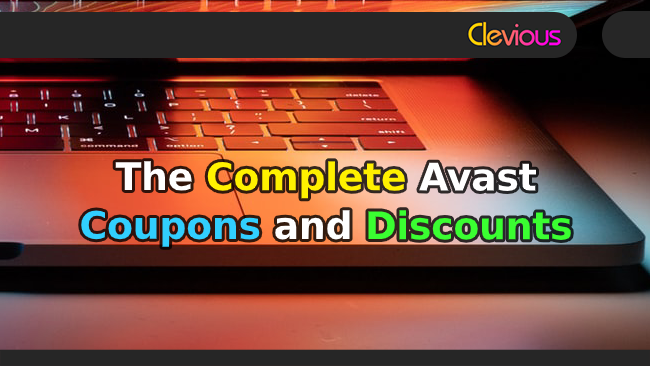 The Complete Avast Coupons & Discounts - Clevious Coupons