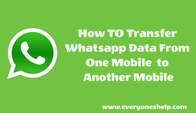 how- to- transfer-whatsapp- data- from-one-mobile-to-another-mobie