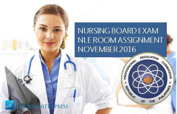 NLE Room Assignment November 2016 nursing board exam