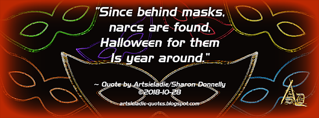 Narcs Behind Masks quote by/copyrighted to Artsieladie