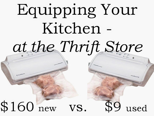 Equipping Your Kitchen - at the Thrift Store