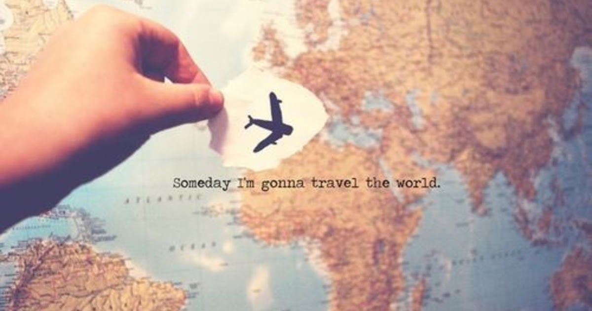 my dream is to travel the world essay