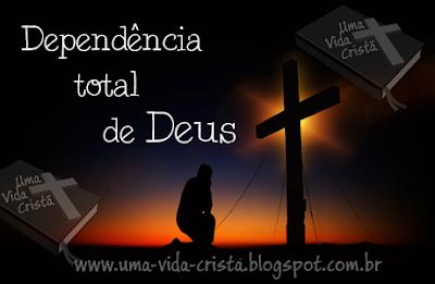 Devocional - Aprendendo a depender de Deus
