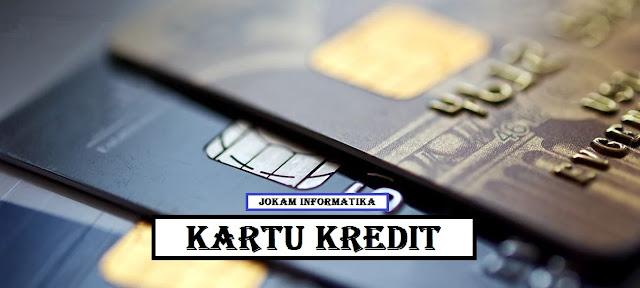 Kartu Kredit : Pengertian, Komponen, Jenis Dan Fungsi Lengkap - JOKAM INFORMATIKA