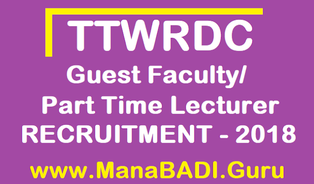 TS Jobs, TS Notifications, TS Recruitment, TTWREIS Guest Faculty, Telangana Tribal Welfare Residential Educational Institutions Society, Part Time Lecturers in Degree Colleges, TTWRDC Guest Faculty