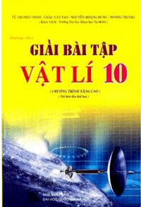 Hướng Dẫn Giải Bài Tập Vật Lý 10 Nâng Cao - Vũ Thị Phát Minh