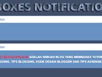 Cara Membuat Boxes Notification atau Kotak Catatan di Blogger