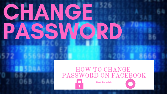 Facebook How To Change Password<br/>
