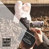 Ed Rowe and Concept: 'Essenchill'
