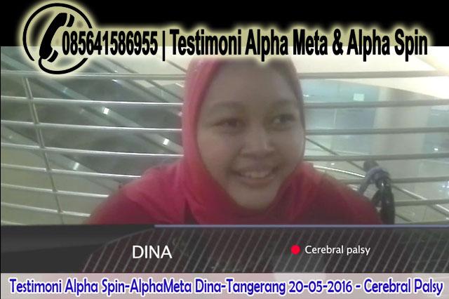 Alpha Meta & Alpha Spin | Testimoni Cerebral Palsy | Dina-Tangerang