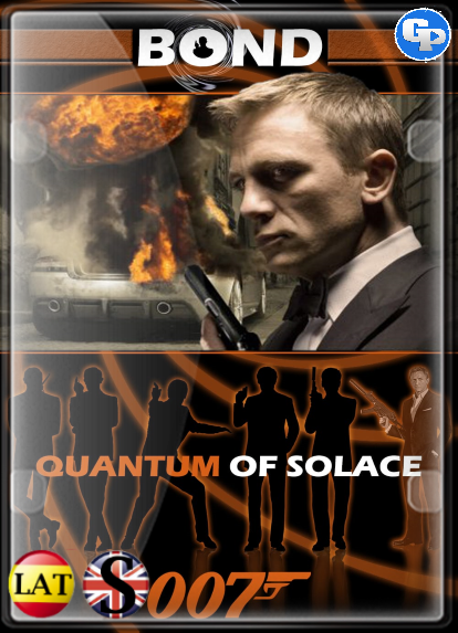007: Quantum Of Solace (2008) HD 1080P LATINO/INGLES