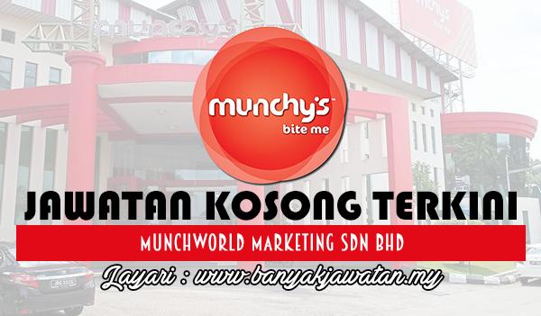 Jawatan Kosong 2017 di MunchWorld Marketing Sdn Bhd www.banyakjawatan.my