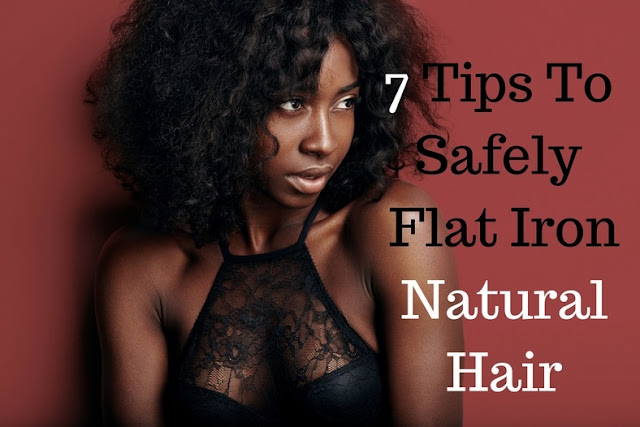 7 Tips To Safely Flat Iron Natural Hair