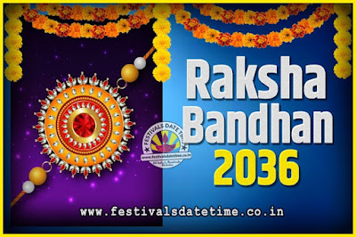 2036 Raksha Bandhan Date and Time, 2036 Raksha Bandhan Calendar