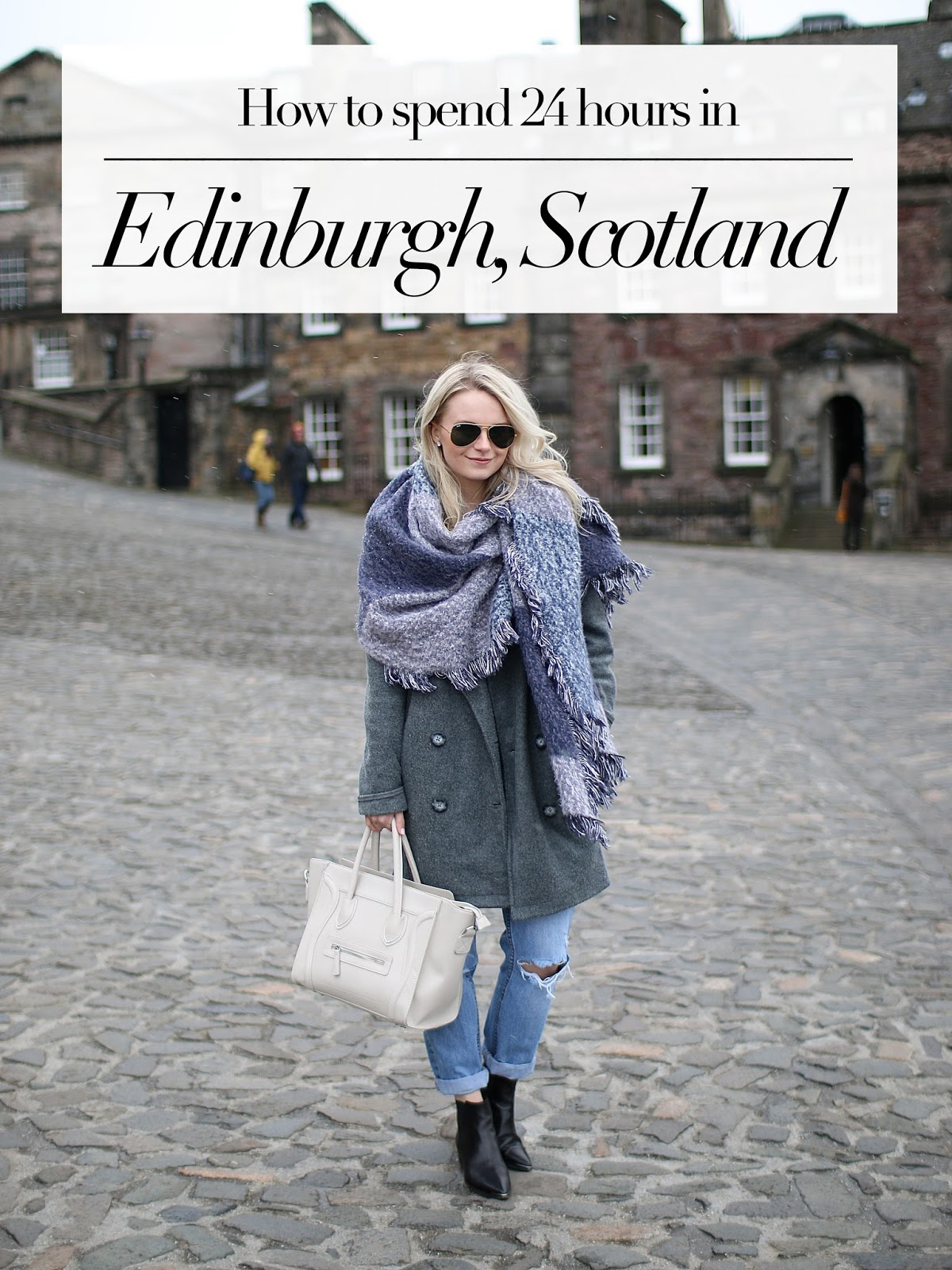 how to spend 24 hours in edinburgh scotland