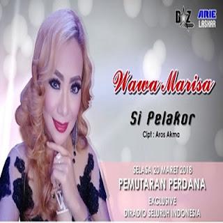 Wawa Marisa - Si Pelakor Mp3