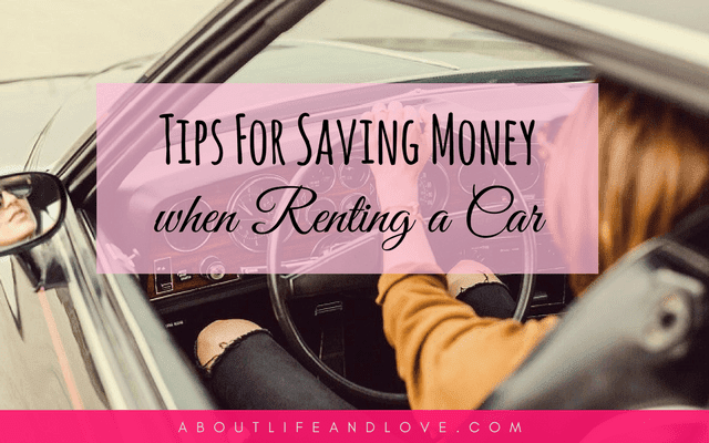 Tips For Saving Money When Renting A Car