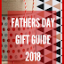 Fathers Day Gift Guide 2018 & Competition