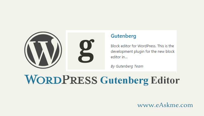 An Introduction To The New WordPress Gutenberg Editor Coming In WordPress 5.0: eAskme