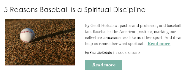 https://www.patheos.com/blogs/jesuscreed/2019/03/28/5-reasons-baseball-is-a-spiritual-discipline/?utm_source=Newsletter&utm_medium=email&utm_campaign=Best+of+Patheos&utm_content=57