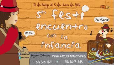 Quinto Festiencuentro con la Infancia en Pasto Nariño Colombia