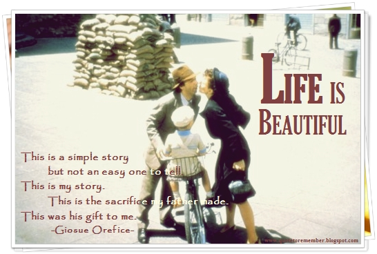 Quote To Remember Life Is Beautiful 1998